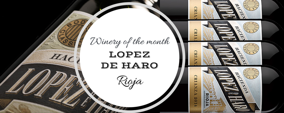 Lopez De Haro Winery Of The Month